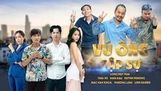 Vú Ông Tập Sự Tập 3 : Long Đẹp Trai, Vinh Râu, Thái Vũ, Huỳnh Phương, Mạc Văn Khoa Full HD