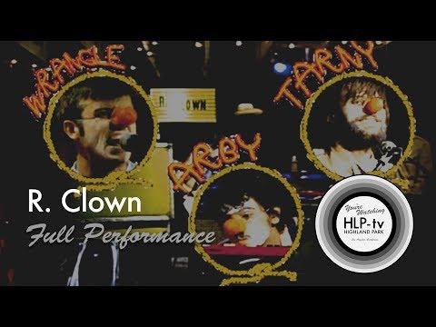R. Clown  Full Performance