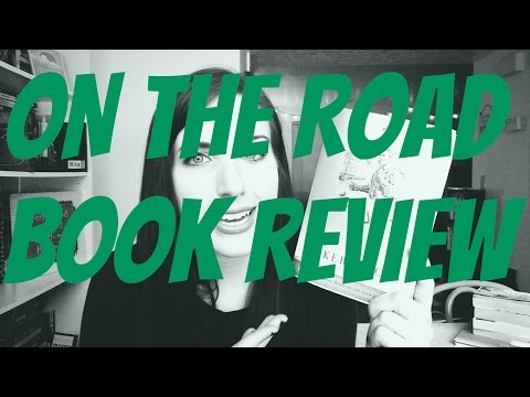 On the Road by Jack Kerouac Book Review