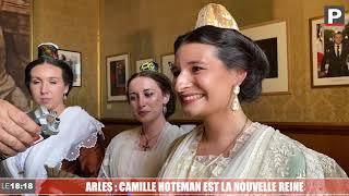 Arles : Camille Hoteman est la nouvelle Reine