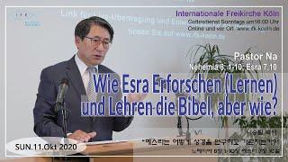 Die Bibel erforschen und lehren wie Esra - aber wie?