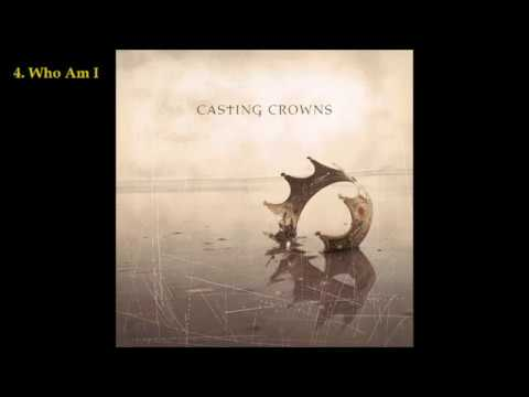 Casting Crowns - Casting Crowns (2003) [Full Album]