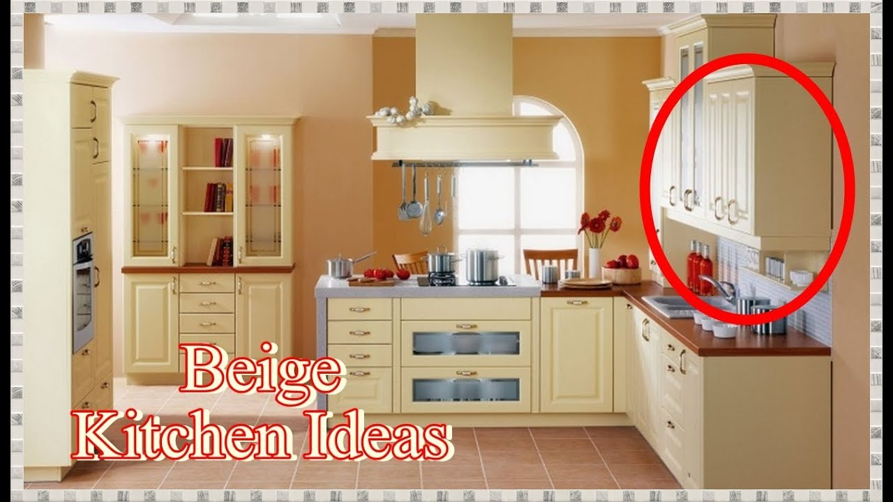 Ideas For Beige Kitchen Cabinets
