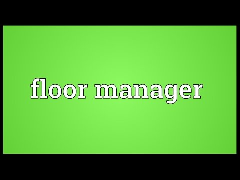 Floor manager Meaning