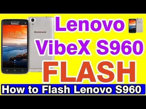Lenovo Vibe X S960 Flash || 100% File Download