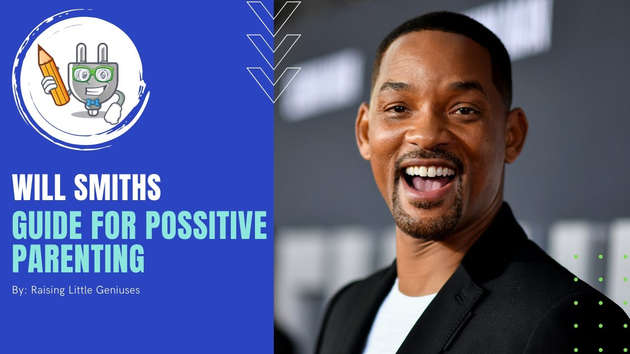 Will Smith- Parenting Hacks