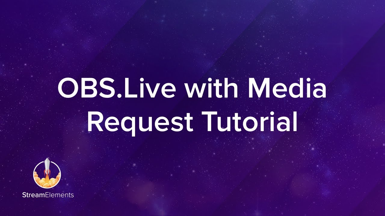 OBS Live with Media Request Tutorial