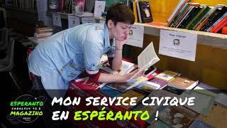 Mon service civique en Espéranto ! (Simon.e) Mia civita servo en Esperanto!