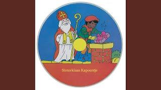 Sinterklaas Die Goeie Heer / Sinterklaas Goed Heilig Man / De Zak Van Sinterklaas