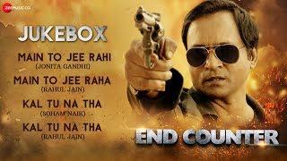 End Counter - Full Movie Audio Jukebox | Prashant Narayanan, Mrinmai Kolwalkar & Rahul Jain