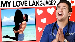 Dr. Mike Takes A Love Language Test