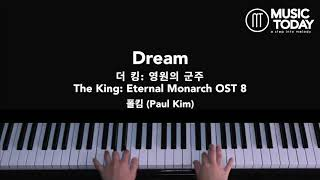 Gambar cover 폴킴 (Paul Kim) –  Dream Piano Cover (더 킹: 영원의 군주/ The King: Eternal Monarch OST 8)