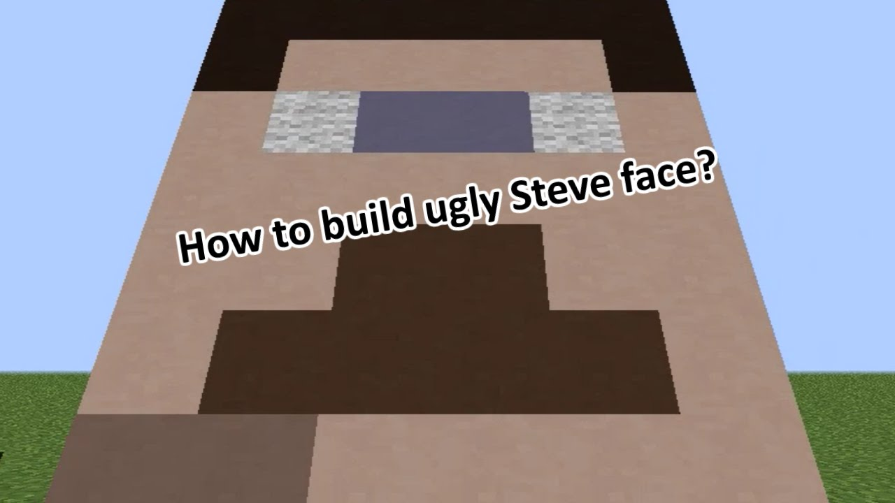 Minecraft How To Build Ugly Steve Face Youtube