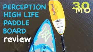 REVIEW - Perception High Life 11.0 paddle board hybrid