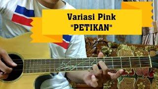 Variasi pink jason ranti gitar tutorial petikan belajar kunci gitar. ayo kita tunjukan pada dunia bahwa bisa main follow me on instagram :...