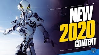Warframe: EVERYTHING COMING IN 2020 So Far (READ PINNED COMMENT FIRST)