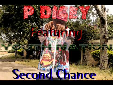 P.Dicey Ft. Youth Nation - Second Chance