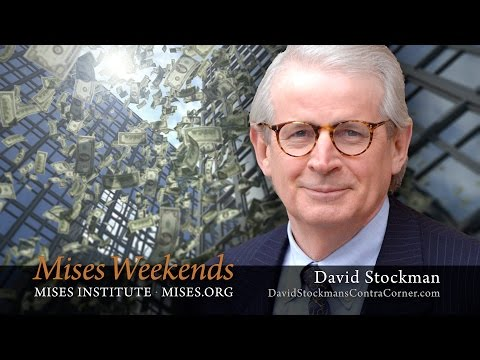 David Stockman: Against Crony Capitalism, Part 2