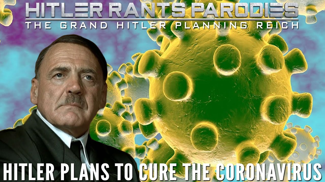 Hitler plans to cure the Coronavirus