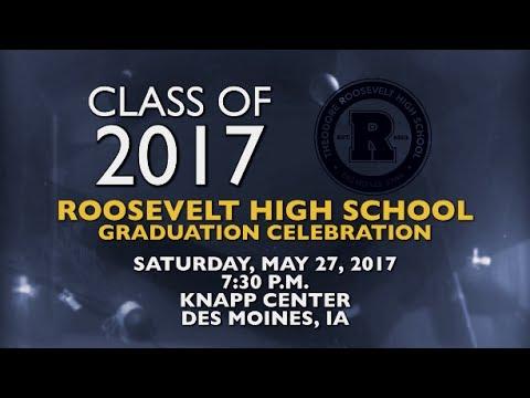 Roosevelt High School Class of 2017 Commencement