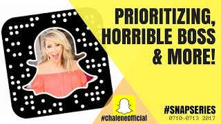 SNAPSERIES: Prioritizing life, the horrible boss torture & more!
