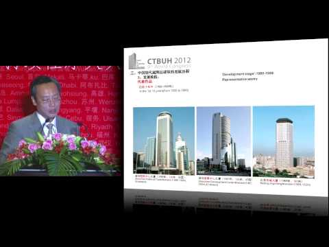 "CTBUH 2012 Shanghai Congress - Junjie Zhang, ""Modern Supertall Development in China"""