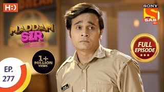Maddam sir - Ep 277 - Full Episode - 18th August, 2021