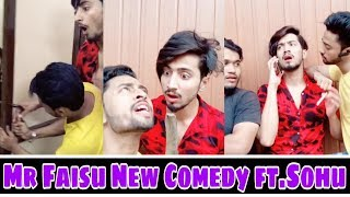 Mr Faisu New Comedy ft.Sohu Musically | Tiktok Stars India | fantastic team 07