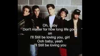 I'll Still Be Loving You - New Kids On The Block with Lyrics