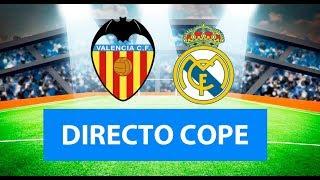(SOLO AUDIO) DIrecto del Valencia 2-1 Real Madrid en Tiempo de Juego COPE
