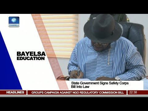 Bayelsa Govt Signs Safety Corps Bill Into Law