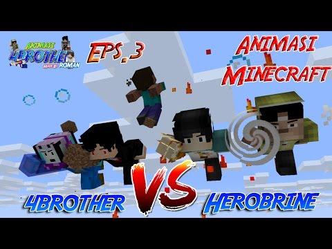 Kekuatan Baru 4brother (4Brother Vs Herobrine) Eps.3 | Animasi 4brother Minecraft Indonesia