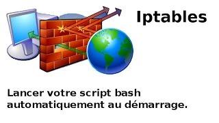 Linux : başlangıç veya bilgisayarınızın kapatma Bash script