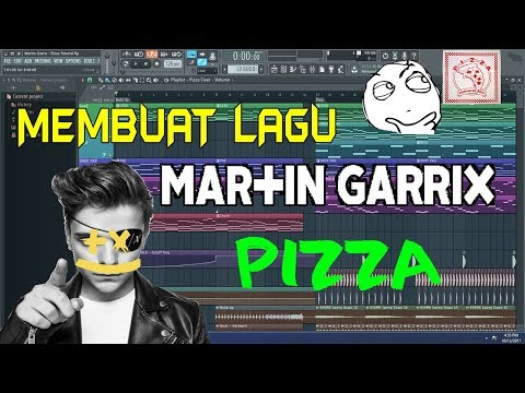 WOW Here's how to make Martin Garrix - Pizza Free download Flp