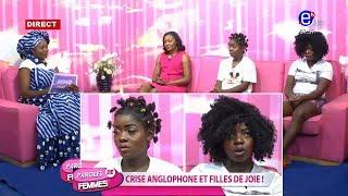 PAROLES DE FEMMES (FILLES DE JOIE: CRISE ANGLOPHONE) DU 18 FÉVRIER 2020 - ÉQUINOXE TV