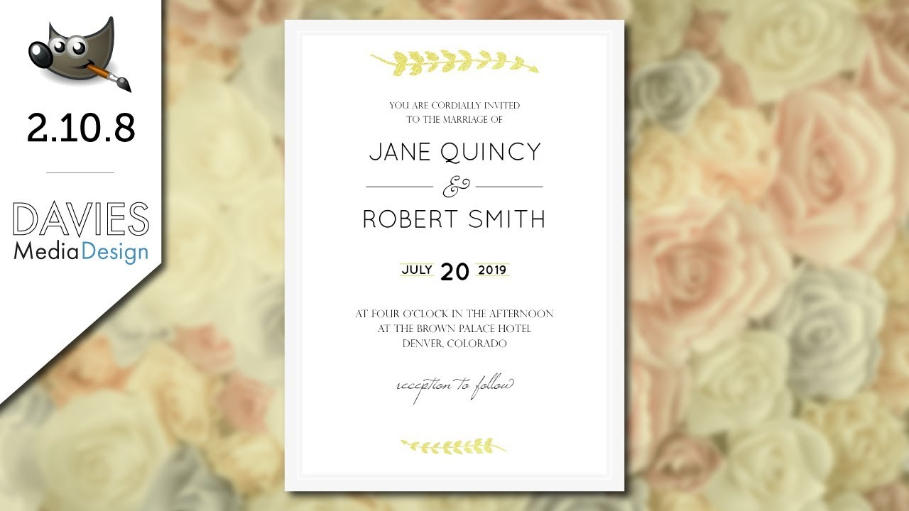Gimp 2 10 Tutorial Design Wedding Invitations For Print