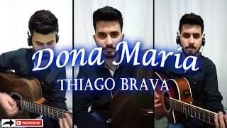 Baixar Thiago Brava Ft. Jorge - Dona Maria (Cover - Hudson Renatto)