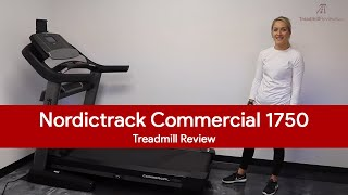 NordicTrack Commercial 1750 Treadmill Review (2017 Model)