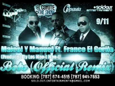 Bebe Remix - Maicol y Manuel Ft Franco el gorila