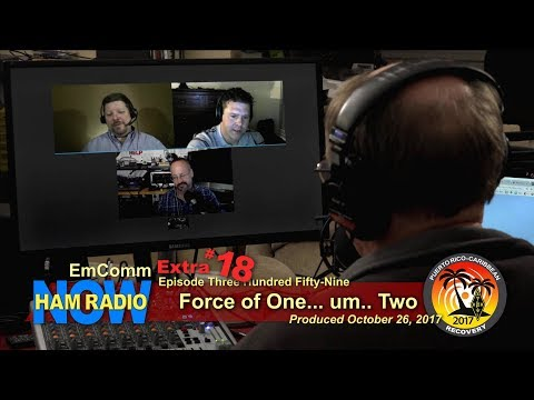HRN 359, EmComm Extra #18: Force of Two, on Ham Radio Now
