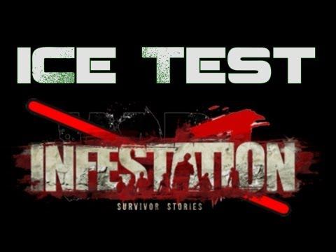 "iCe Test - WarZ ""Infestation Survivor Stories"""