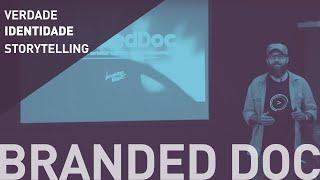 BRANDED DOC | Palestra de Leonardo Brant