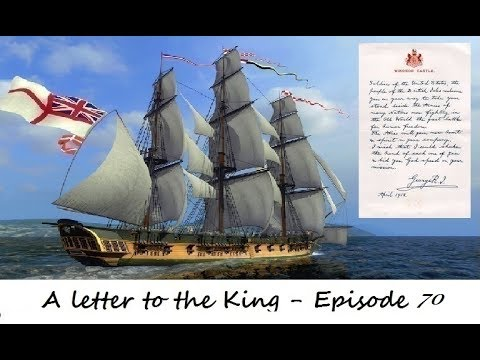 Naval Action : A Letter to the King - Episode 70