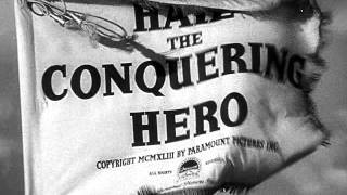 Hail the Conquering Hero 1948 -- OPENING TITLE SEQUENCE