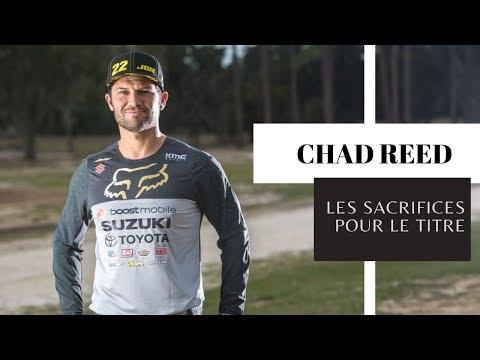 Chad Reed : les sacrifices pour le titre