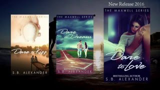 Dare to Love - The Maxwell Series - Book 3
