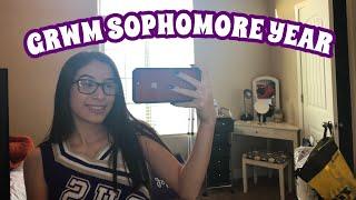 GRWM; FIRST DAY OF HIGH SCHOOL (SOPHOMORE YEAR)