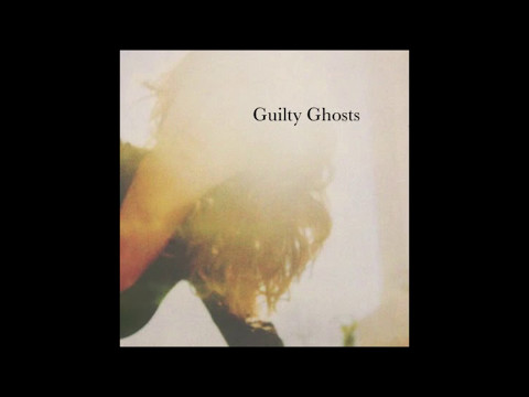 Guilty Ghosts-Everyone Around Me
