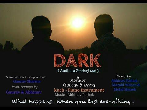 DARK ( Andhera Zindagi Mai ) Full Movie