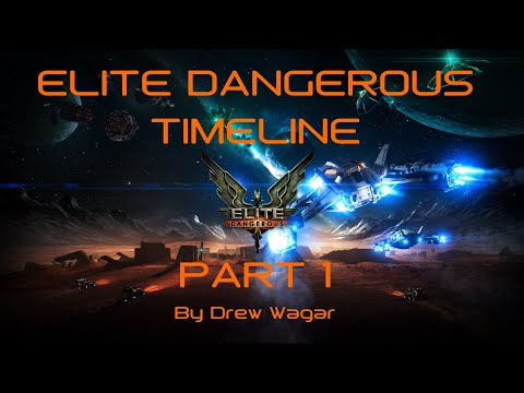 Elite Dangerous Timeline - A definitive guide for new and returning players, part 1. |